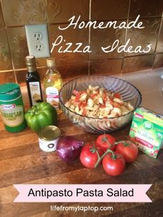 Homemade Pizza Ideas: Antipasto Pasta Salad - lifefrommylaptop.com