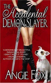 The Accidental Demon Slayer - great read!