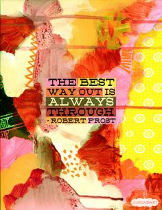 Robert Frost #quote, brought to life by Jessica Swift