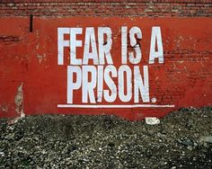 """""""Fear of something is at the root of hate for others, and hate within will eventually destroy the hater,"""" George Washington Carver. """"So the last will be first, and the first last,"""" Matthew 20:16. prison, quot, fear"""