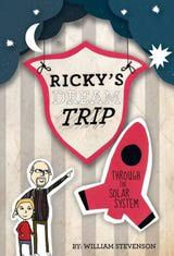 Ricky's Dream Trip Through the Solar System is kiddie lit that is both imaginative and educational.