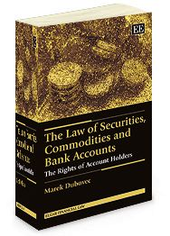 The Law of Securities, Commodities and Bank Accounts: The rights of account holders - by Marek Dubovec - June 2014 (Elgar Financial Law series)
