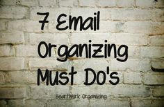 How to organize email- 7 must-do's