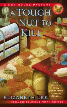 A Tough Nut to Kill by Elizabeth Lee (Feb 2014)