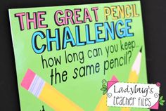 This is the best idea ever!! The Great Pencil Challenge (managing pencils!) I will be doing this next year!!