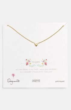 Mom, you are always in my heart. Necklace available at Nordstrom.