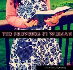 Summer Video Series about The Proverbs 31 Woman - One Virtue at a Time!