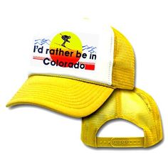 I NEED THIS HAT!  I'd Rather Be in Colorado Skiing Mesh Trucker « Clothing Impulse