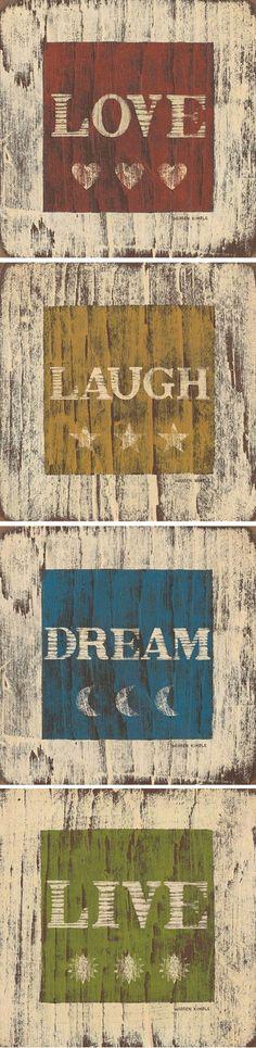 Love * Laugh * Dream * Live Inspirational Wall Art <3 wall art, wall decor, folk art, dream quotes, quote wall, art prints, dream art, warren kimbl, folkart