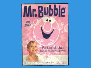 Oh Yeah! Mr. Bubble!