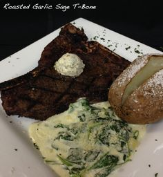 Roasted Garlic Sage T-Bone - 14oz T-Bone Steak Char Grilled to perfection, finished with a garlic sage topper served with creamy spinach, choice of potato and  soup or salad.