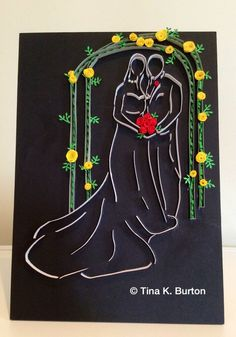 Quilled wedding couple - by: Tina K. Burton