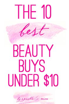 10 Best Beauty Products Under $10! This is seriously SUCH a helpful post for any girl on a budget! I've tried almost every item on this list and they are all amazing!! Pin now, stock up on cheap makeup later!