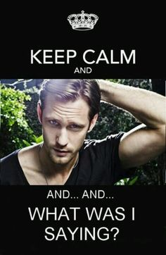 Eric northman .... dear God