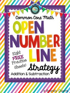 Open Number Line Strategy for Addition Subtraction FREEBIE! Eight practice sheets introducing and practicing this Common Core math strategy.