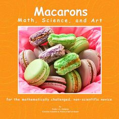 "This is the ultimate macaron book to help you understand the ""finicky"" nature of macarons. The book includes a very detailed almond macaron recipe and all the info you need to make perfect macaron cookies."