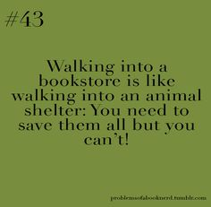 Walking into a bookstore...