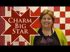 ▶ Charm Big Star Quilt- Quilting With Charm Packs! - YouTube