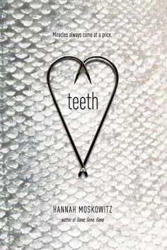 Teeth by Hannah Moskowitz  Gr 10&Up  Rudy is a lonely boy with a dying little brother. He lives on an island where all the residents are hoping to find magic fish. Magic fish that heal their dying loved ones. Then Rudy meets a fish-boy named Teeth who changes his life.—Eden Rassette, Kenton County Public Library, KY #sljbookhook