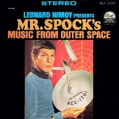 Leonard Nimoy - Leonard Nimoy presents Mr. Spock's Music from Outer Space (1967)