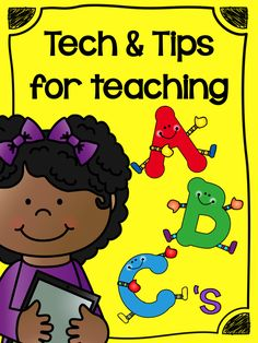 Teach123 - tips for teaching elementary school: Tech  Tips for teaching the ABC's plus FREE printable.