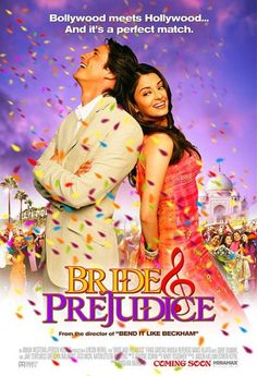 Bride and Prejudice ... fun take on Bollywood meets Hollywood and Jane Austin