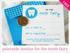 Tooth Fairy Invoice printable.....LOTS of other cute printables....kid's, holidays and everyday!!