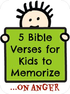 5 Bible Verses for Kids to Memorize on Anger