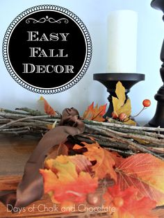 Days of Chalk and Chocolate: Easy Fall Decor