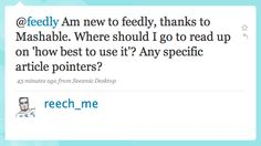 You got any alternative to Google Reader?  //Feedly Tutorial: How to best use feedly  GoogleリーダーからFeedlyに引っ越したとき役だった7つのアイデア : ライフハッカー[日本版] http://www.lifehacker.jp/2013/05/130518feedly.html