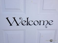 Welcome  Vinyl Wall Saying by CherryChipCafe on Etsy, $8.00