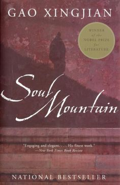 The Soul Mountain by Gao Xingjian // A return from an urbanite back to the deepest China, both geographic and spiritually. Tales, recent history, mythology and rural society come together in this search book.
