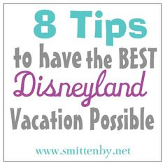 tips for a Disneyland vacation