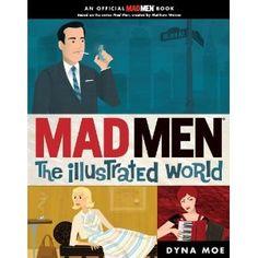 Mad Men: The Illustrated World = $10.20