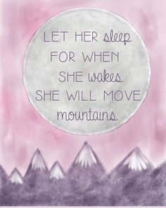 She Will Move Mountains - Shakespeare quote print nursery art