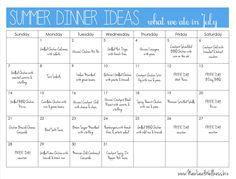 Summer dinner ideas.  Here's what my family ate for dinner during the month of July...plus links to recipes!