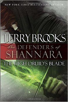 """""""The high druid's blade"""" by Terry Brooks / FIC BROOKS [Aug 2014]"""