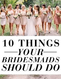 Give to your bridesmaids!