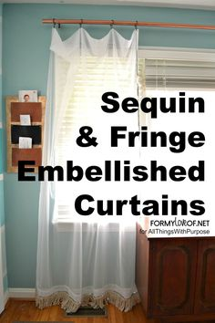Sequin & DIY Fringe Embellished Curtains (Contributor Post) - All Things With Purpose
