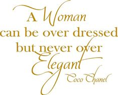 coco channel quotes, coco chanel, chanel quot, coco channel fashion, beauty quotes, closet quotes, style quotes, funny quotes, elegance quotes