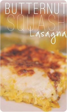 """Butternut Squash Lasagna. This yummy vegetarian lasagna is perfect for fall! It looks complicated but comes together in just a few minutes. Great family-pleasing meal & perfect for """"meatless mondays."""""""