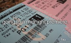 Go to a midnight premiere.