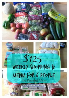 Weekly Shopping & Menu to Feed a Family of 6 for 125 Dollars a Week - The Peaceful Mom  #SaveMoney