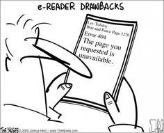 Ereader drawbacks - cartoon -- Via The Noses.