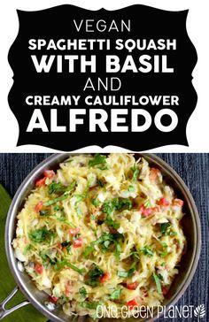 Spaghetti Squash With Basil and Creamy Cauliflower Alfredo Sauce [Vegan] http://onegr.pl/1nkzDSl #vegan #vegetarian #recipe #healthy