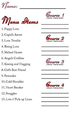 Gourmet Mom on-the-Go: Valentine Mystery Dinner.  I did this two years ago with the family and they requested it again this year!  So I found the original blog to pin it.  They have to order using valentine phrases and have no idea what it is until it is in front of them :)  Too fun.