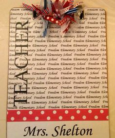School name typed over and over to make a printed paper...mod podge & ribbon