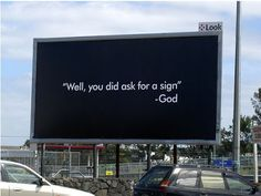 dumb billboards   This Billboard Is A Sign From God