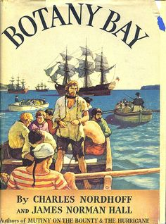 """Botany Bay"" by Charles Nordhoff and James Norman Hall. Dustjacket art by N.C. Wyeth. Sun Dial Press, 1941."