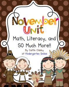 Kindergarten Smiles: All You Need In November Common Core Unit! LOVE THIS